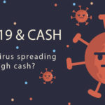 Is Coronavirus spreading through cash?